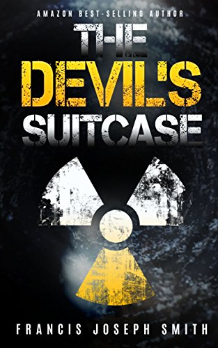The Devil's Suitcase by Francis Joseph Smith