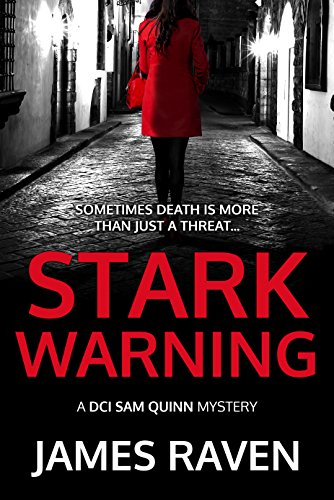 Stark Warning by James Raven