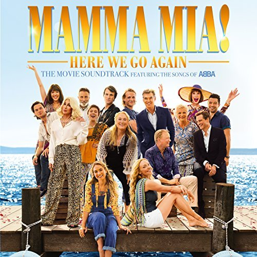 Mamma Mia! Here We Go Again by Castmembers