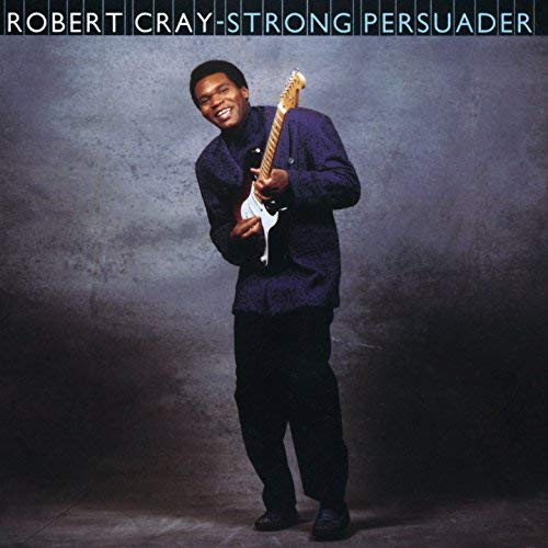 Strong Persuader by The Robert Cray Band