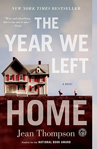 The Year We Left Home: A Novel by Jean Thompson