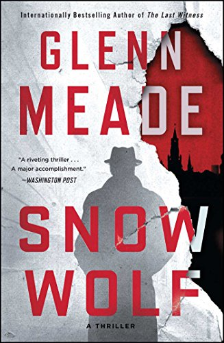 Snow Wolf: A Thriller by Glenn Meade