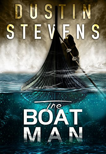 The Boat Man: A Thriller (A Reed & Billie Novel Book 1) by Dustin Stevens