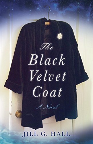 The Black Velvet Coat: A Novel by Jill G. Hall