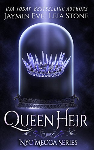 Queen Heir (NYC Mecca series Book 1) by Jaymin Eve