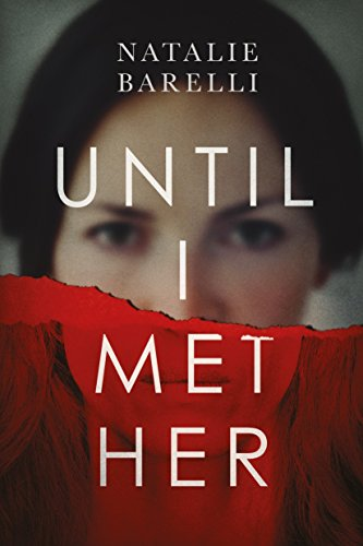 Until I Met Her (Emma Fern Book 1) by Natalie Barelli