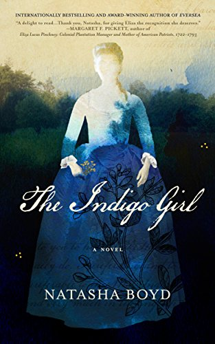 The Indigo Girl: A Novel by Natasha Boyd