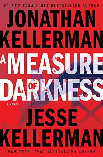 A Measure of Darkness: A Novel (Clay Edison) by Jonathan Kellerman
