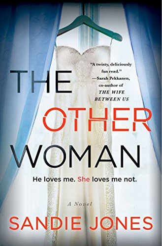 The Other Woman: A Novel by Sandie Jones
