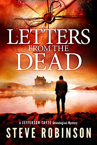 Letters from the Dead (Jefferson Tayte Genealogical Mystery Book 7) by Steve Robinson