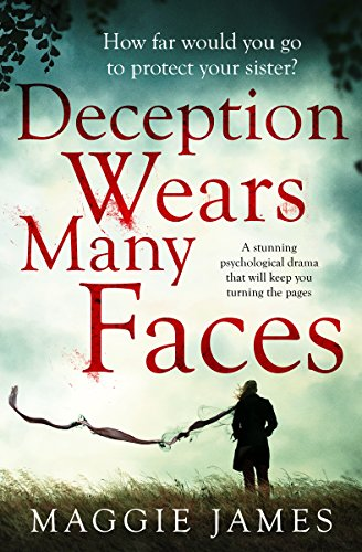 Deception Wears Many Faces by Maggie James