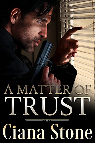 A Matter of Trust by Ciana Stone