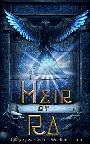 Heir of Ra by M. Sasinowski