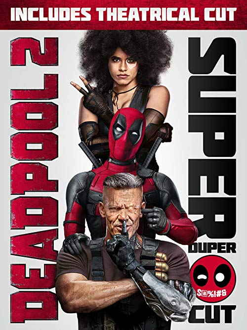 Deadpool 2 Plus Super Duper Cut