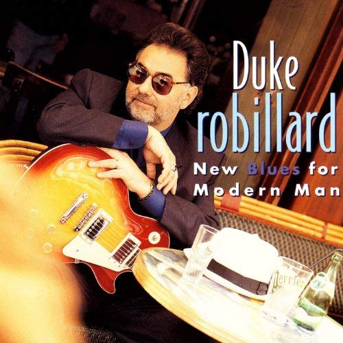 New Blues For Modern Man by Duke Robillard