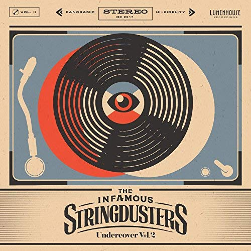 Undercover, Vol. 2 by The Infamous Stringdusters