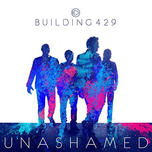 Unashamed by Building 429