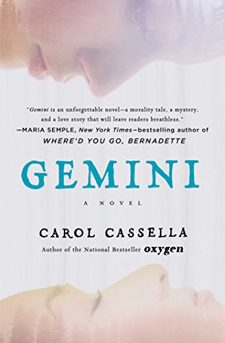 Gemini: A Novel by Carol Cassella