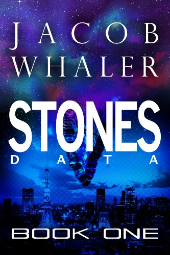 Stones: Data (Stones #1) by Jacob Whaler
