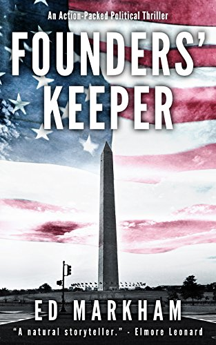 Founders' Keeper (A David and Martin Yerxa Thriller - Book 1) by Ed Markham