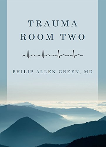 Trauma Room Two by Philip Allen Green