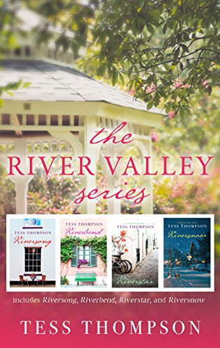 The River Valley Series: Riversong, Riverbend, Riverstar, Riversnow by Tess Thompson