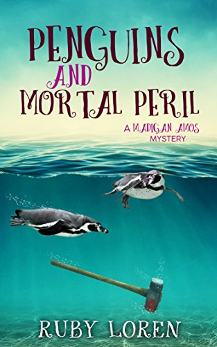 Penguins and Mortal Peril by Ruby Loren