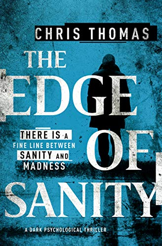 The Edge of Sanity by Chris Thomas