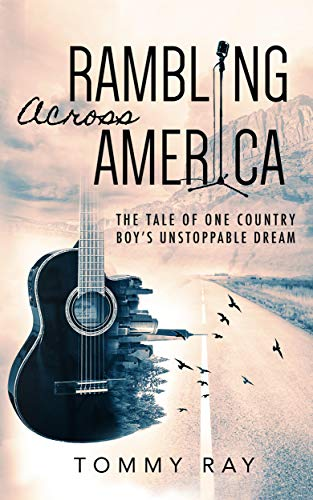 Rambling Across America by Tommy Ray