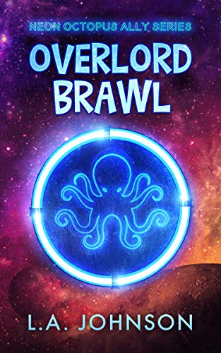 Overlord Brawl by L.A. Johnson