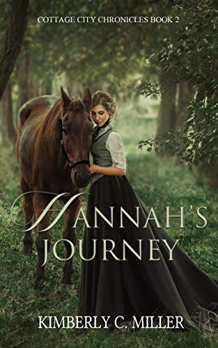 Hannah's Journey by Kimberly C. Miller