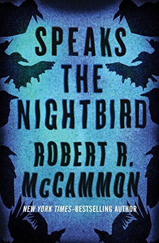 Speaks the Nightbird: A Novel (Matthew Corbett Book 1) by Robert R. McCammon
