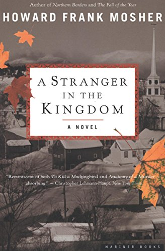 A Stranger in the Kingdom: A Novel by Howard Frank Mosher