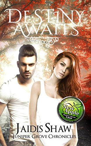 Destiny Awaits by Jaidis Shaw