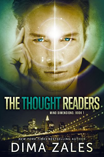 The Thought Readers (Mind Dimensions Book 1) by Dima Zales