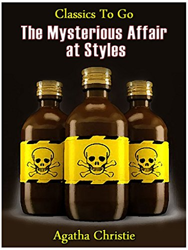 The Mysterious Affair at Styles (Hercule Poirot series Book 1) by Agatha Christie