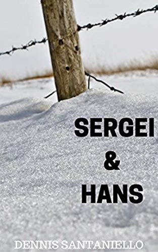 Sergei and Hans by Dennis Santaniello