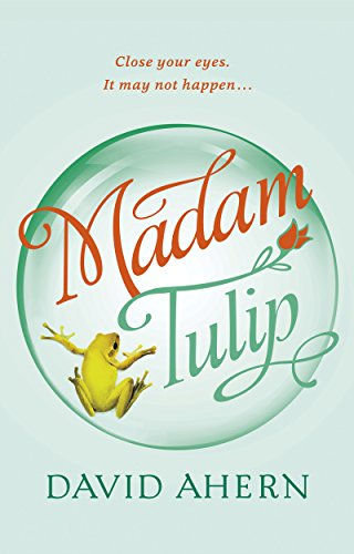 Madam Tulip: (An Irish cozy mystery - Book #1) by David Ahern