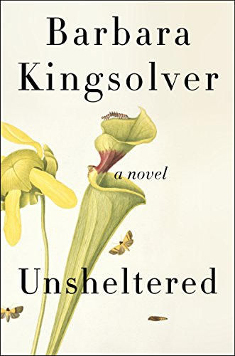 Unsheltered: A Novel by Barbara Kingsolver