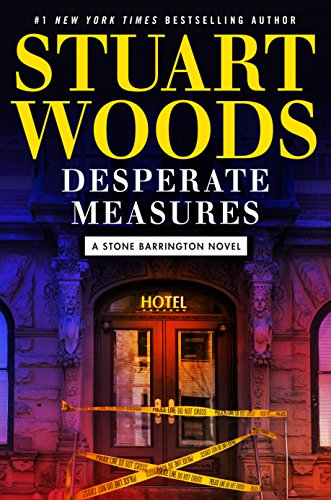 Desperate Measures (A Stone Barrington Novel) by Stuart Woods