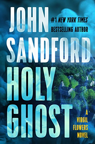 Holy Ghost (A Virgil Flowers Novel) by John Sandford