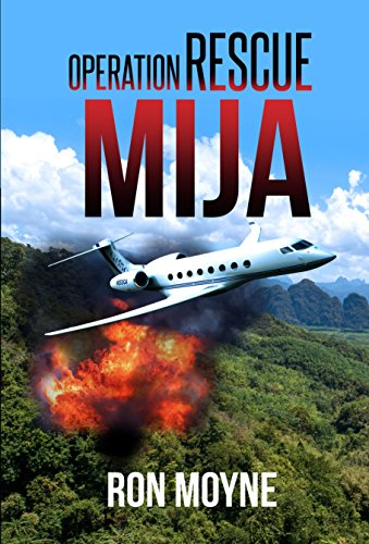 Operation Rescue Mija by Ron Moyne