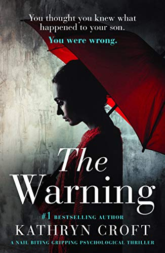 The Warning by Kathryn Croft