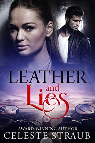 Leather and Lies by Celeste Straub
