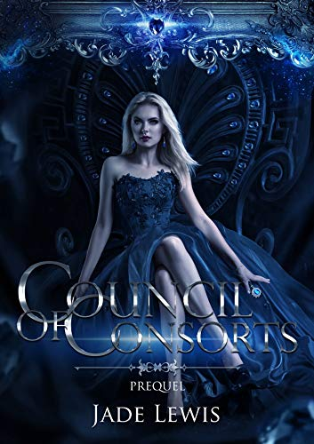 Council of Consorts: Prequel by Jade Lewis