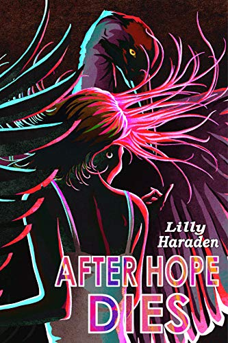 After Hope Dies by Lilly Haraden