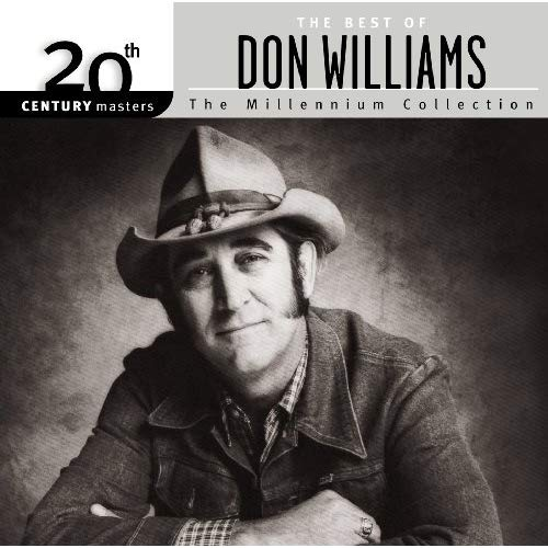 20th Century Masters: The Millennium Collection: Best Of Don Williams by Don Williams