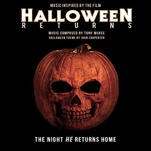 HalloweeN Returns (Music Inspired by the Film) by Tony McKee & John Carpenter