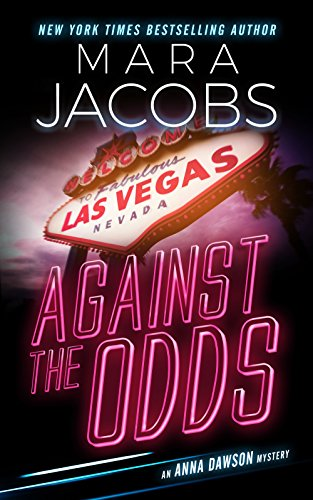 Against The Odds (Anna Dawson Book 1): Anna Dawson Mystery Series by Mara Jacobs