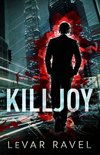 Killjoy by LeVar Ravel